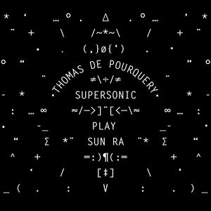 Thomas de Pourquery's Supersonic